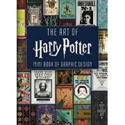 The Art of Harry Potter (Mini Book): Mini Book of Graphic Design, Hardcover/Insight Editions