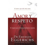 Amor y Respeto = Love and Respect, Paperback