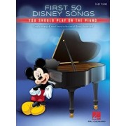 First 50 Disney Songs You Should Play on the Piano, Paperback/Hal Leonard Corp