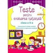 Teste de evaluare nationala clasa a II-a. Comunicare in limba romana + Matematica si explorarea mediului/Simona Grujdin, Adriana Borcan