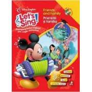 Lets sing - Friends and family - Prietenii si familia - Carte+CD