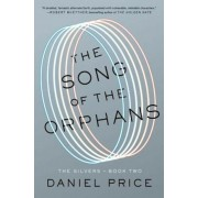 The Song of the Orphans, Hardcover