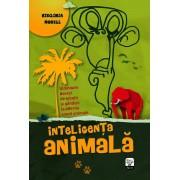 Inteligenta animala. Uimitoare dovezi de emotii si ganduri la diferite specii animale (eBook)