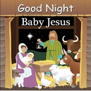Good Night Baby Jesus, Hardcover/Adam Gamble