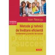 Metode si tehnici de invatare eficienta. Fundamente si practici de succes (eBook)