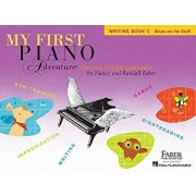 My First Piano Adventure, Writing Book C, Skips on the Staff: For the Young Beginner, Paperback/Nancy Faber