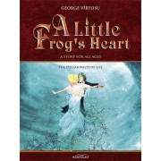 A Little Frog's Heart. Volume 3. The Stellar Waltz of Life (eBook)