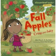 Fall Apples: Crisp and Juicy, Paperback