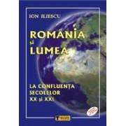 Romania si lumea.