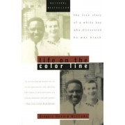 Life on the Color Line: The True Story of a White Boy Who Discovered He Was Black, Paperback