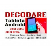 Decodare Tableta Android Orice Marca & Orice Model - Deblocare Tablete Retea