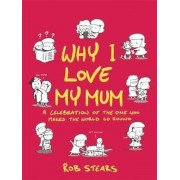 Why I Love My Mum, Hardcover