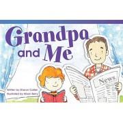Grandpa and Me (Emergent), Paperback/Sharon Callen