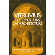 The Ten Books on Architecture Ten Books on Architecture