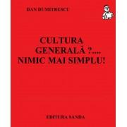Cultura generala?... Nimic mai simplu! (eBook)