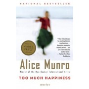 Too Much Happiness, Paperback