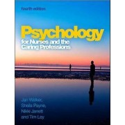 Psychology for Nurses and the Caring Professions by Jan Walker & Sh...