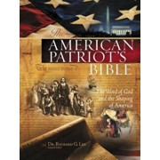 American Patriot's Bible-NKJV: The Word of God and the Shaping of America, Hardcover/Richard Lee