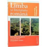 Limba si literatura romana.Ghid pentru pregatirea concursurilor si olimpiadelor scolare-clasele VII-VIII