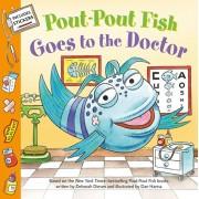 Pout-Pout Fish: Goes to the Doctor, Paperback/Deborah Diesen