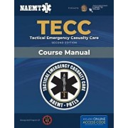 Tecc: Tactical Emergency Casualty Care, Paperback/National Association of Emergency Medica