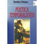 Poetica temporalitatii.