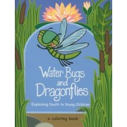 Water Bugs and Dragonflies: Explaining Death to Young Children, Paperback