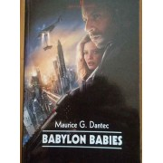 Babylon Babes - Maurice G. Dantec