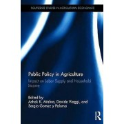Public Policy in Agriculture by Edited by Ashok K Mishra & Edited by Davide Viaggi & Edited by Sergio Gomez Y Paloma