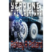 Year One: The Last War: Military science fiction set in a world of artificial superintelligences, Paperback/Ashley R. Pollard