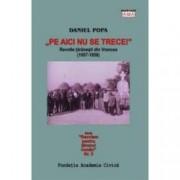 Pe aici nu se trece. Revoltele taranesti din Vrancea 1957-1958