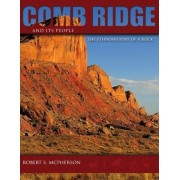 Comb Ridge and Its People: The Ethnohistory of a Rock, Paperback