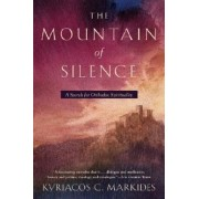 The Mountain of Silence: A Search for Orthodox Spirituality, Paperback