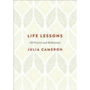 Life Lessons: 125 Prayers and Meditations, Hardcover