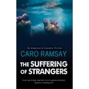 The Suffering of Strangers: A Scottish Police Procedural