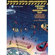 Building Guitar Arrangements from the Ground Up, Paperback