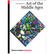 Art of the Middle Ages (Benton Janetta Rebold)(Paperback) (9780500203507)