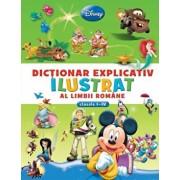 Disney. Dictionar explicativ ilustrat al limbii romane - Clasele I-IV/***
