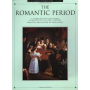 An Anthology of Piano Music Volume 3: The Romantic Period, Paperback