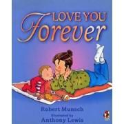Love You Forever, Paperback/Robert Munsch