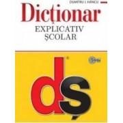 Dictionar explicativ scolar - Dumitru I. Hancu