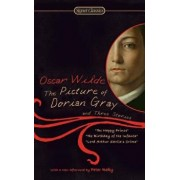 The Picture of Dorian Gray and Three Stories/Oscar Wilde