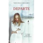 Departe - Nicole Baart
