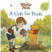 Winnie the Pooh: A Gift for Pooh, Paperback