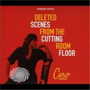 Video Delta Emerald,Caro - Deleted Scenes From The Cutting Room Floor - CD