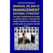 Manual de sah si management sistemic stiintific vol.1 - Constantin Mihaescu