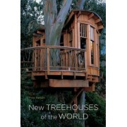 New Treehouses of the World by Pete Nelson