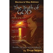 The Truth of God: The Bible, the Quran and Point Number 12, Paperback/Dr Wesley Muhammad