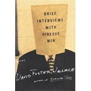 Brief Interviews with Hideous Men, Hardcover/David Foster Wallace