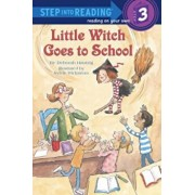 Little Witch Goes to School, Paperback/Deborah Hautzig